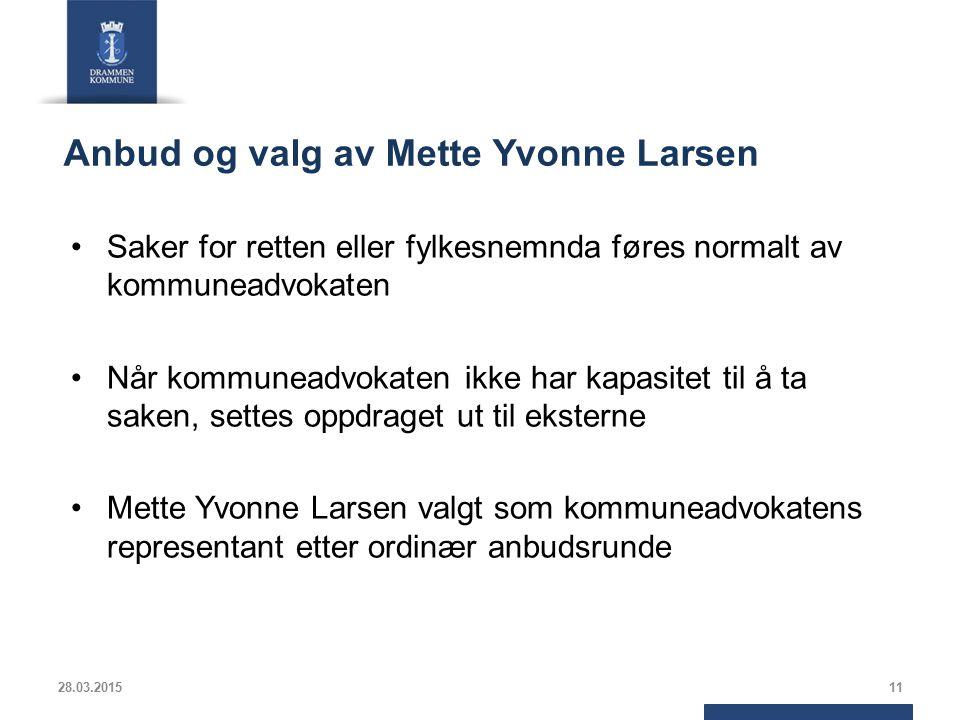 Anbud og valg av Mette Yvonne Larsen Saker for retten eller fylkesnemnda føres normalt av kommuneadvokaten Når kommuneadvokaten ikke har kapasitet til