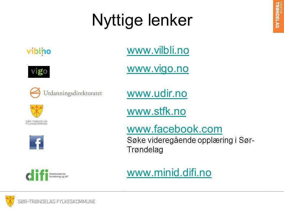Nyttige lenker www.vilbli.no www.vigo.no www.udir.no www.stfk.no www.facebook.com www.facebook.com Søke videregående opplæring i Sør- Trøndelag www.minid.difi.no