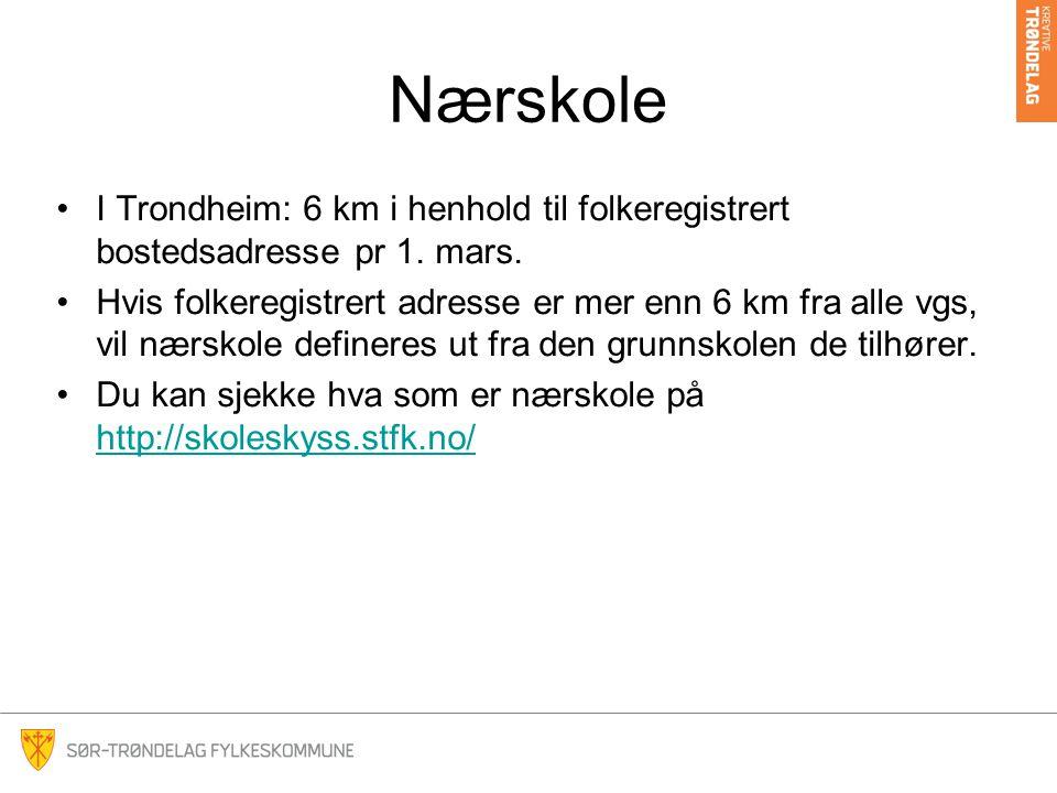 Nærskole I Trondheim: 6 km i henhold til folkeregistrert bostedsadresse pr 1.