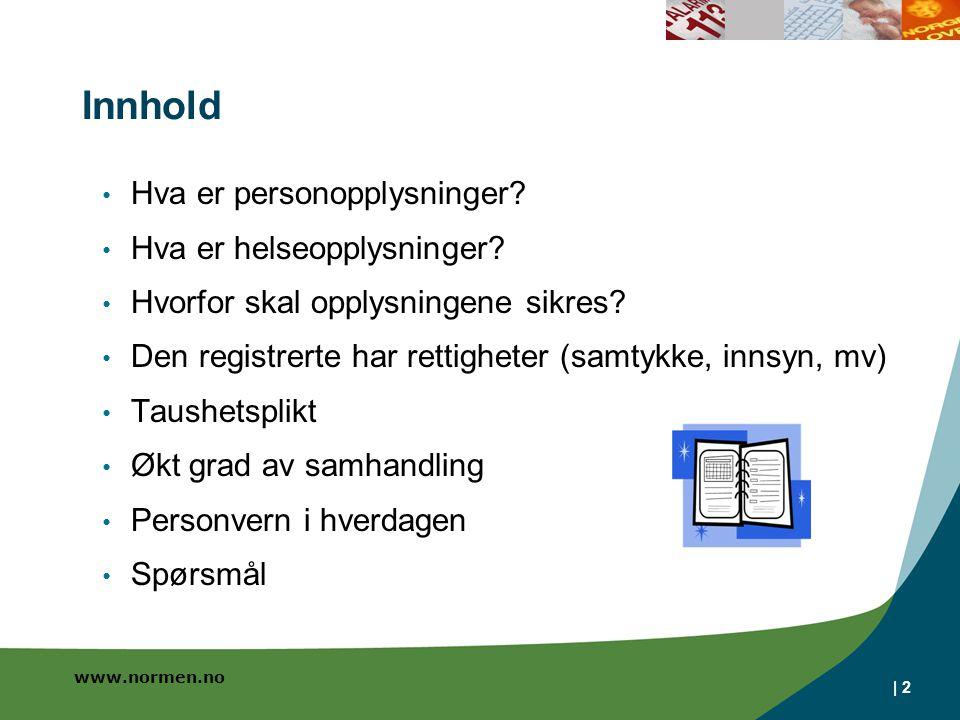 www.normen.no | 2 Innhold Hva er personopplysninger.