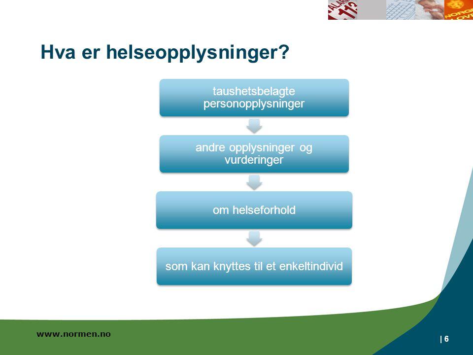 www.normen.no | 6 Hva er helseopplysninger.