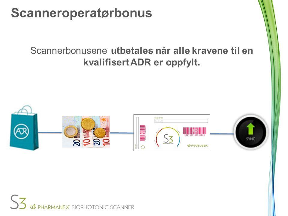 Scanneroperatørbonus Scannerbonusene utbetales når alle kravene til en kvalifisert ADR er oppfylt.