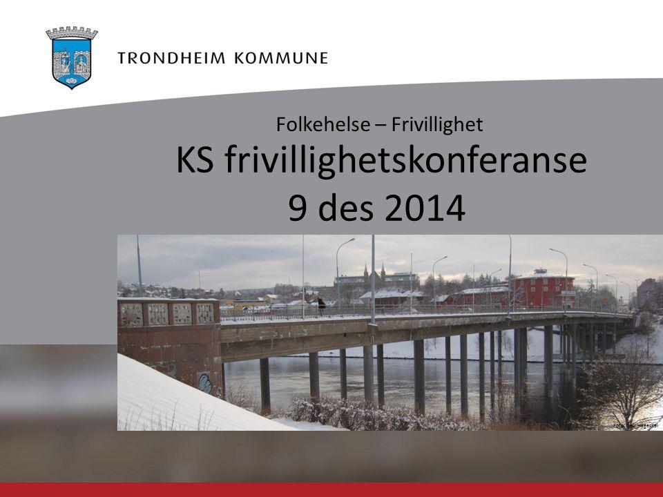 Foto: Geir Hageskal KS frivillighetskonferanse 9 des 2014 Folkehelse – Frivillighet