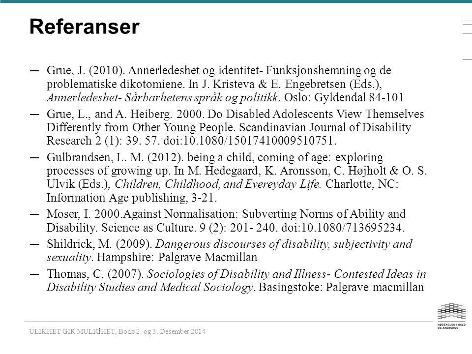 Referanser — Grue, J. (2010).