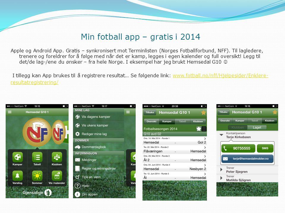 Min fotball app – gratis i 2014 Apple og Android App. Gratis – synkronisert mot Terminlisten (Norges Fotballforbund, NFF). Til lagledere, trenere og f