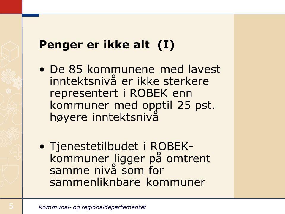 Kommunal- og regionaldepartementet 5 Penger er ikke alt (I) De 85 kommunene med lavest inntektsnivå er ikke sterkere representert i ROBEK enn kommuner med opptil 25 pst.
