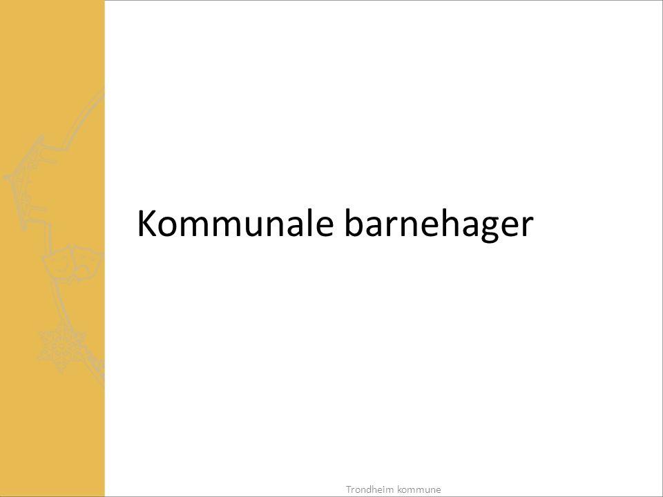 Budsjettmodell kommunale barnehager i Trondheim - historikk Før 2001:  Trondheim inndelt i 6 distrikter som var egne beslutningsnivå  Ulike modeller/historiske budsjetter for barnehagene 2001:  Innføring av to-nivåmodell i Trondheim – de 6 distriktene ble nedlagt  Innføring av felles kriteriebasert budsjettmodell for alle kommunale barnehager i Trondheim (2001/2002) Trondheim kommune