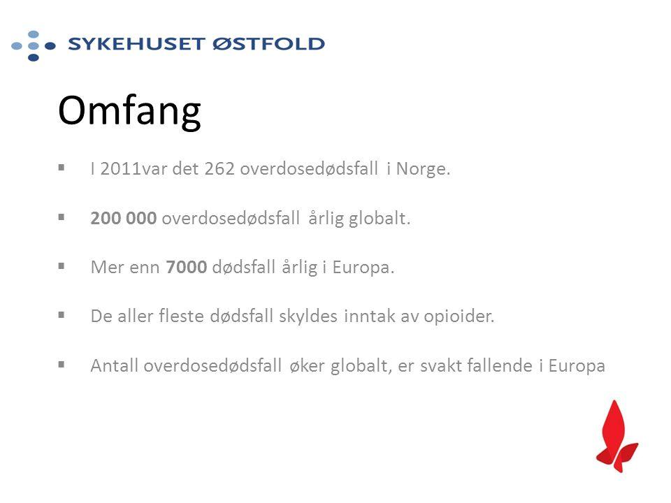 Omfang  Siden 1977 har Norge hatt mer enn 5500 fatale overdoser  Igjen står mange, mange tusen foreldre, barn søsken, barn og venner  18 mars 2013: Stortinget vedtar å legge en nullvisjon til grunn for OD-arbeidet og gir derved OD-strategien samme visjon som trafikksikkerhetsarbeidet