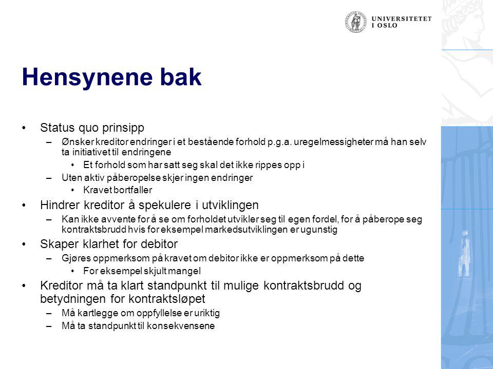 Hjemmelsgrunnlag Lovgitte reklamasjonsfrister –Kjl.