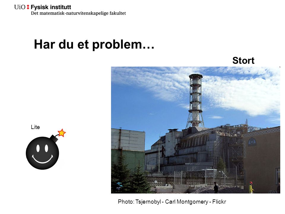 Har du et problem… Lite Stort Photo: Tsjernobyl - Carl Montgomery - Flickr