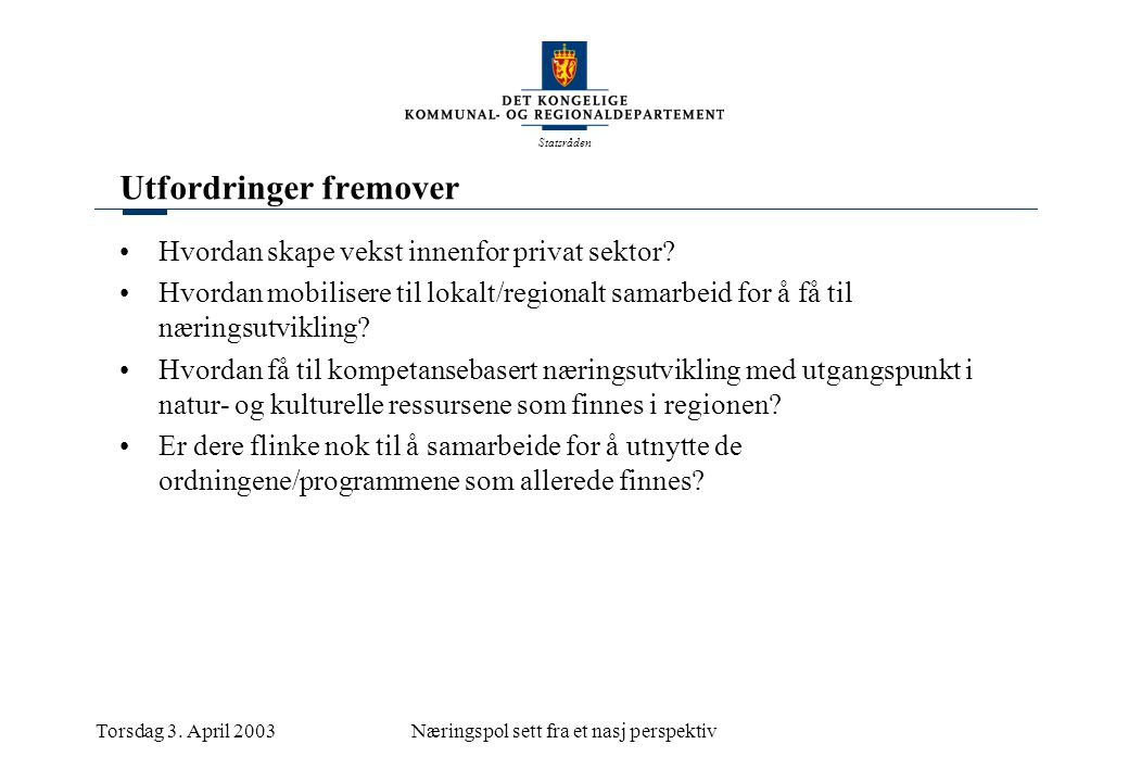 Statsråden Torsdag 3.