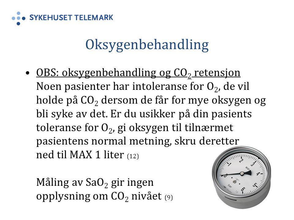 Oksygenbehandling OBS: oksygenbehandling og CO 2 retensjon Noen pasienter har intoleranse for O 2, de vil holde på CO 2 dersom de får for mye oksygen og bli syke av det.