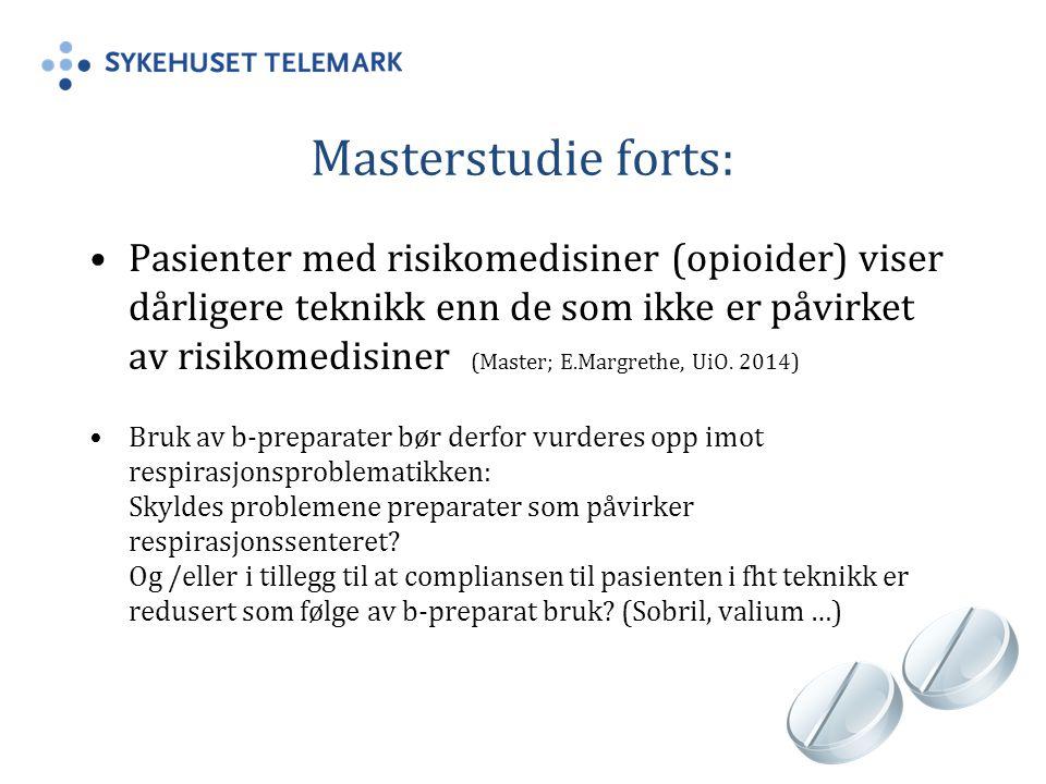 Masterstudie forts: Pasienter med risikomedisiner (opioider) viser dårligere teknikk enn de som ikke er påvirket av risikomedisiner (Master; E.Margrethe, UiO.