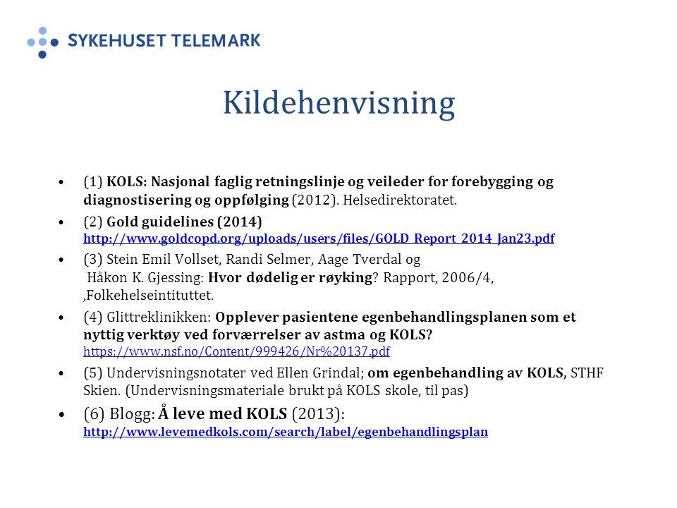 Kildehenvisning (1) KOLS: Nasjonal faglig retningslinje og veileder for forebygging og diagnostisering og oppfølging (2012).
