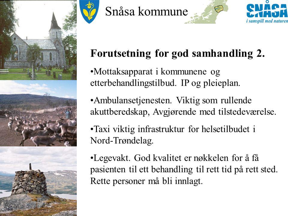 Snåsa kommune Forutsetning for god samhandling 2.