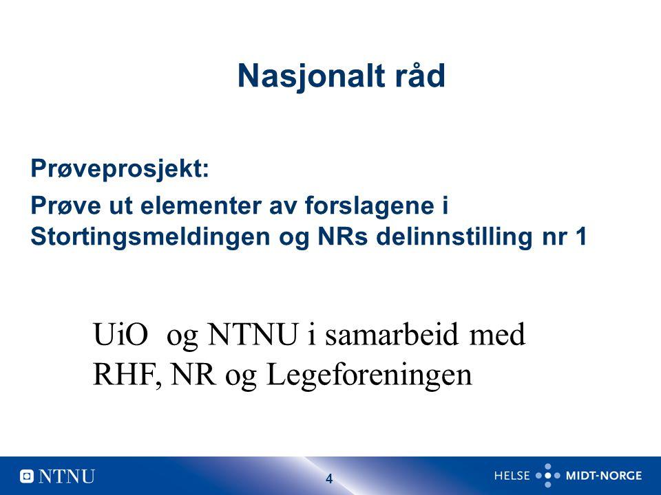 5 Føringer fra NR – Regional basert – Tidsmessig avgrenset : 3 år – Fagspesifikk smågruppeundervisning i 2 år.