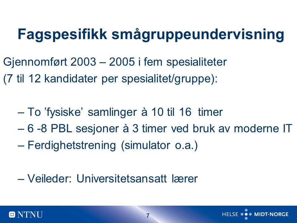 18 Kursplan.To-dagers seminar i Trondheim for alle kandidatene: 8.