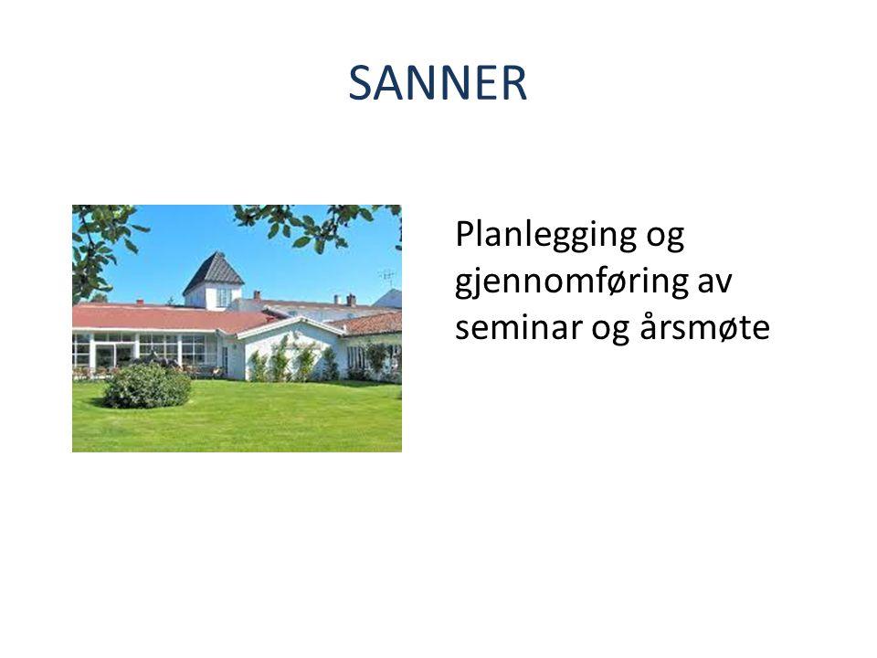 SANNER Planlegging og gjennomføring av seminar og årsmøte