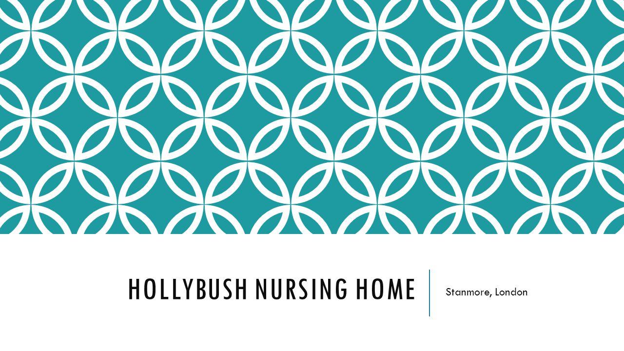 HOLLYBUSH NURSING HOME Stanmore, London
