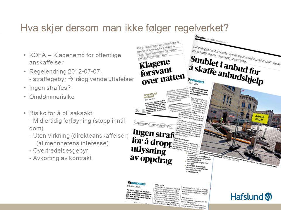 Hva skjer dersom man ikke følger regelverket? KOFA – Klagenemd for offentlige anskaffelser Regelendring 2012-07-07. - straffegebyr  rådgivende uttale