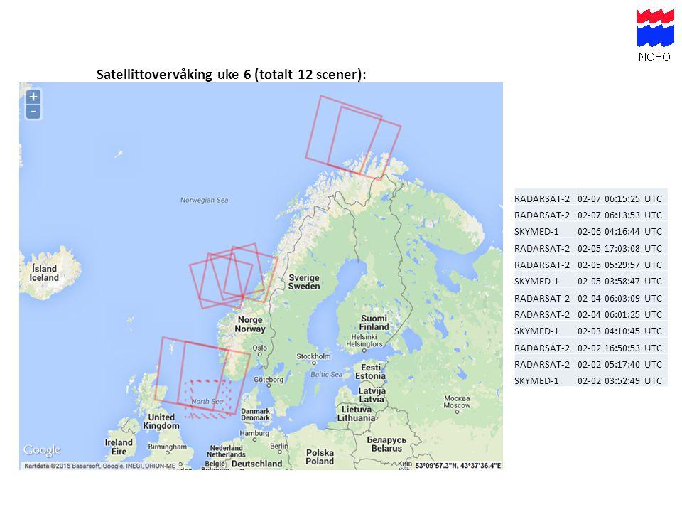 Satellittovervåking uke 6 (totalt 12 scener): RADARSAT-202-07 06:15:25 UTC RADARSAT-202-07 06:13:53 UTC SKYMED-102-06 04:16:44 UTC RADARSAT-202-05 17: