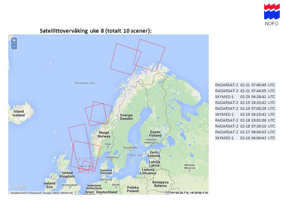 Satellittovervåking uke 8 (totalt 10 scener): RADARSAT-202-21 07:45:49 UTC RADARSAT-202-21 07:44:05 UTC SKYMED-102-20 04:28:41 UTC RADARSAT-202-19 18: