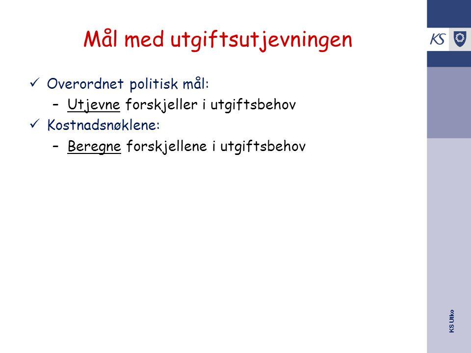 KS Utko Mål med utgiftsutjevningen Overordnet politisk mål: –Utjevne forskjeller i utgiftsbehov Kostnadsnøklene: –Beregne forskjellene i utgiftsbehov
