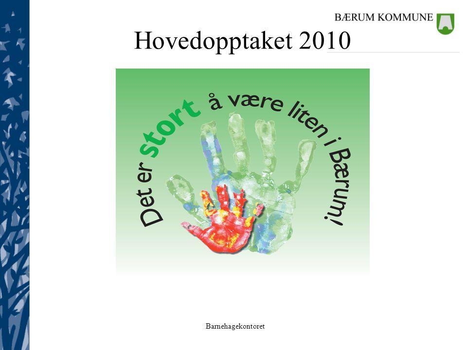 Barnehagekontoret Hovedopptaket 2010