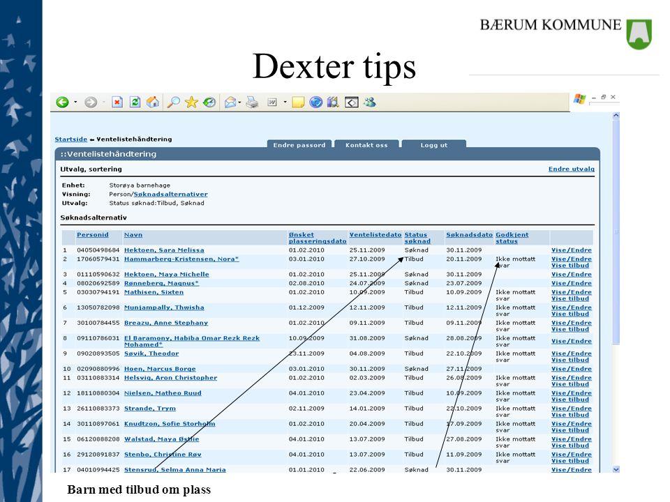 Barnehagekontoret Dexter tips Barn med tilbud om plass