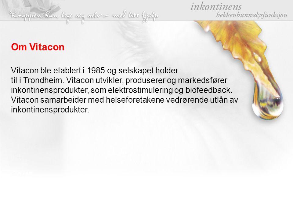 Vitacon ble etablert i 1985 og selskapet holder til i Trondheim. Vitacon utvikler, produserer og markedsfører inkontinensprodukter, som elektrostimule