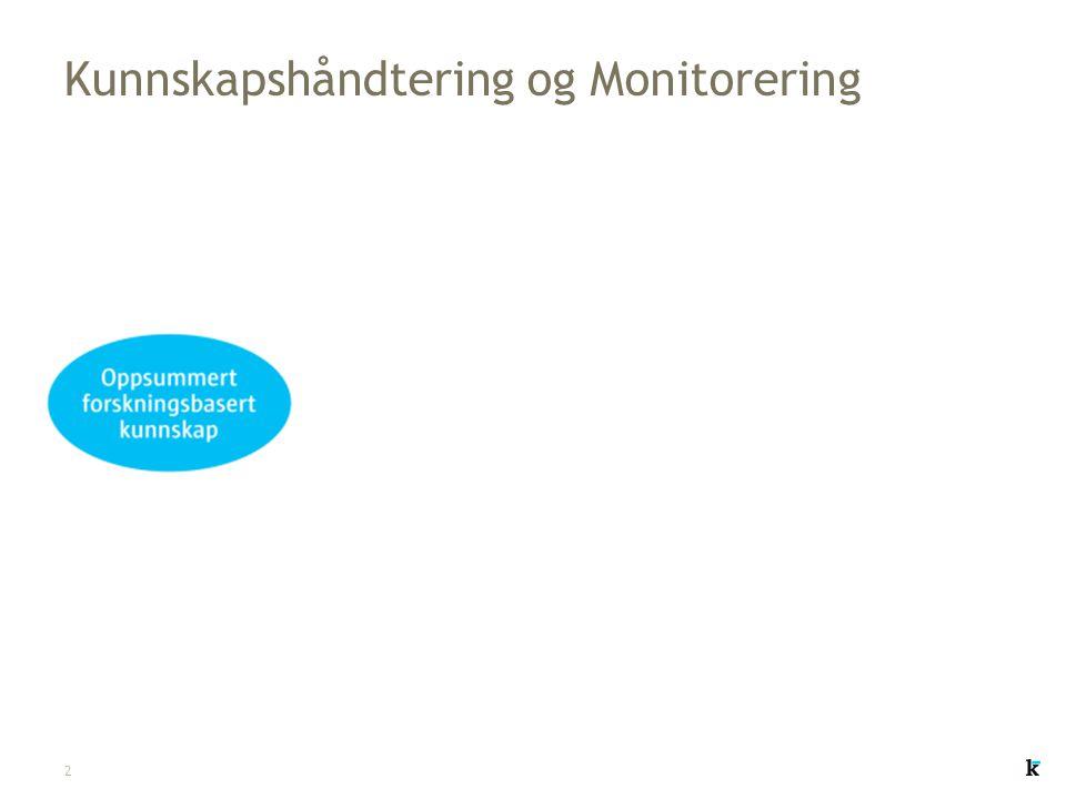 2 Kunnskapshåndtering og Monitorering