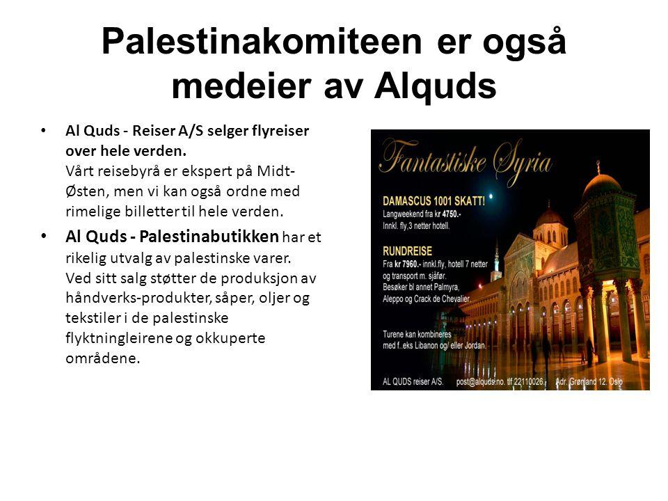 Palestinakomiteen er også medeier av Alquds Al Quds - Reiser A/S selger flyreiser over hele verden. Vårt reisebyrå er ekspert på Midt- Østen, men vi k