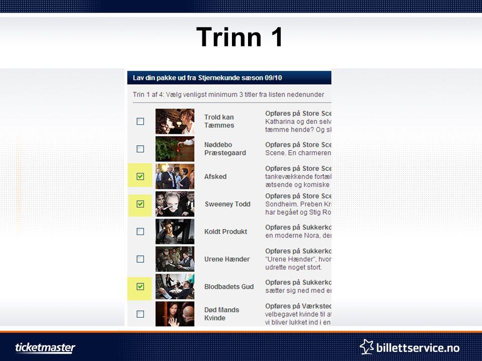 Trinn 1