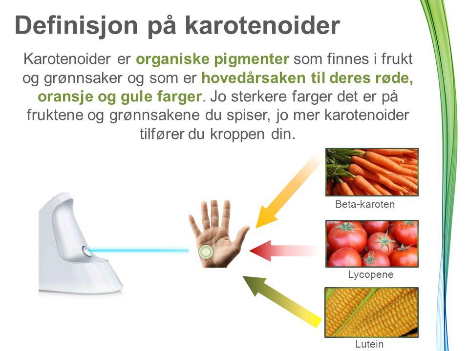 Definisjon på karotenoider Karotenoider er organiske pigmenter som finnes i frukt og grønnsaker og som er hovedårsaken til deres røde, oransje og gule farger.