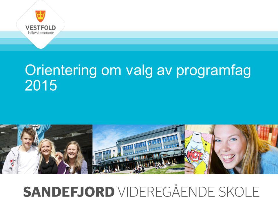 Orientering om valg av programfag 2015