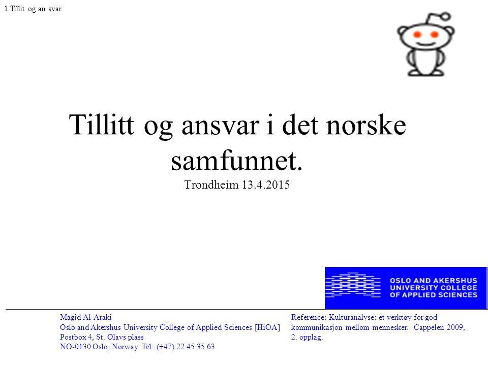 Magid Al-Araki Oslo and Akershus University College of Applied Sciences [HiOA] Postbox 4, St. Olavs plass NO-0130 Oslo, Norway. Tel: (+47) 22 45 35 63