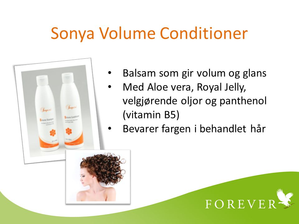 Sonya Volume Conditioner Balsam som gir volum og glans Med Aloe vera, Royal Jelly, velgjørende oljor og panthenol (vitamin B5) Bevarer fargen i behandlet hår
