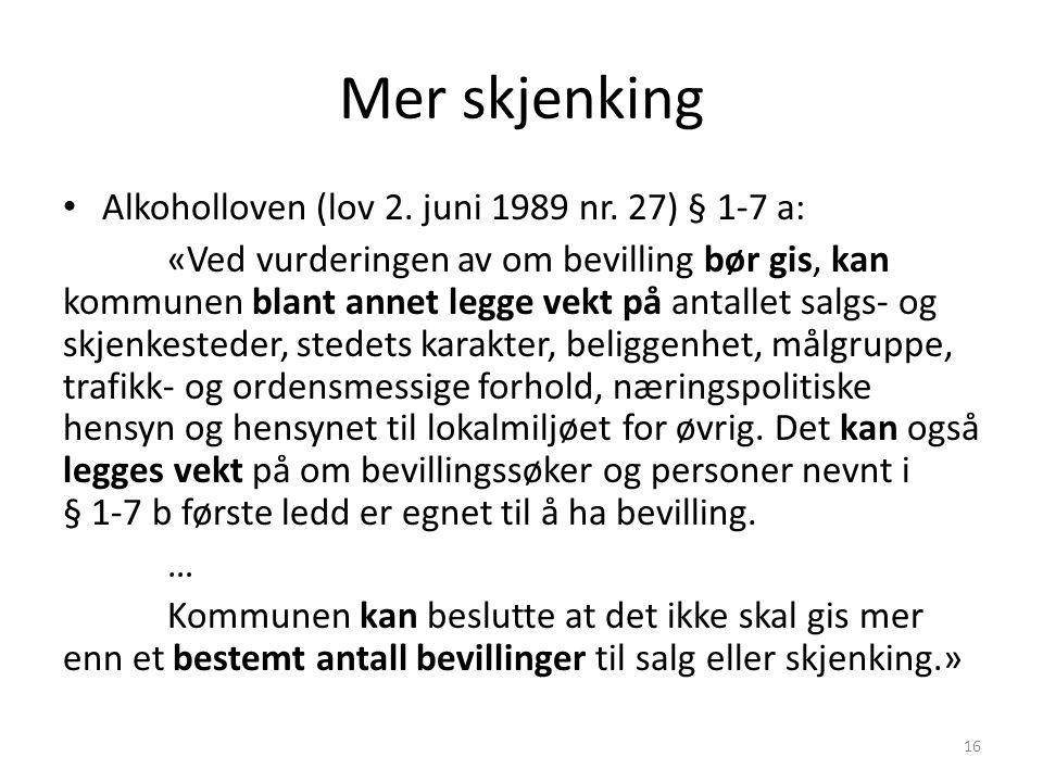 Mer skjenking Alkoholloven (lov 2. juni 1989 nr.