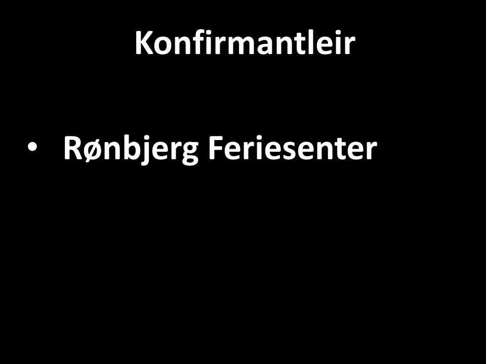 Konfirmantleir Rønbjerg Feriesenter
