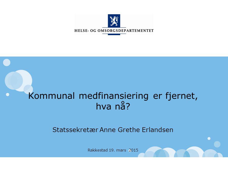 Helse- og omsorgsdepartementet Norsk mal: to innholdsdeler / sammenlikning Pasientens helsetjeneste Samhandlingsforum 19.mars 2015