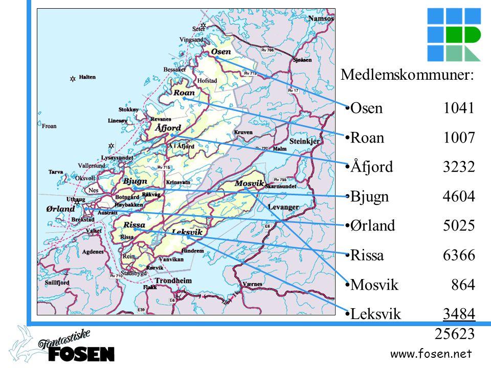 www.fosen.net Osen 1041 Roan 1007 Åfjord 3232 Bjugn 4604 Ørland 5025 Rissa 6366 Mosvik 864 Leksvik 3484 25623 Medlemskommuner: