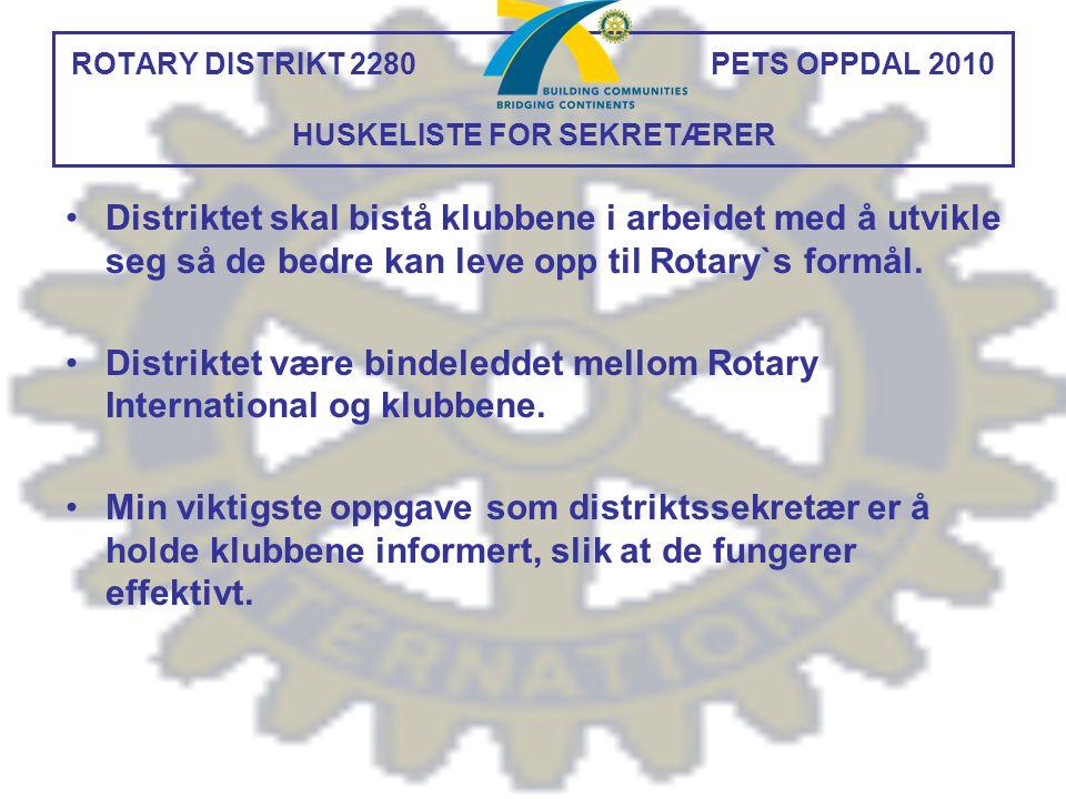 Distriktet skal bistå klubbene i arbeidet med å utvikle seg så de bedre kan leve opp til Rotary`s formål. Distriktet være bindeleddet mellom Rotary In
