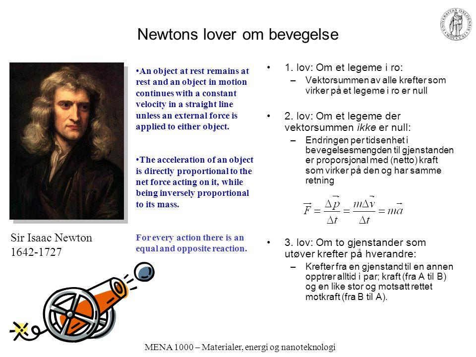 MENA 1000 – Materialer, energi og nanoteknologi Max Planck, 1900: Energien i lyset er kanskje kvantifisert.