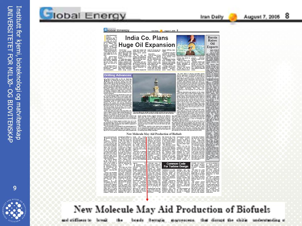 Institutt for kjemi, bioteknologi og matvitenskap 9 UNIVERSITETET FOR MILJØ- OG BIOVITENSKAP www.umb.no