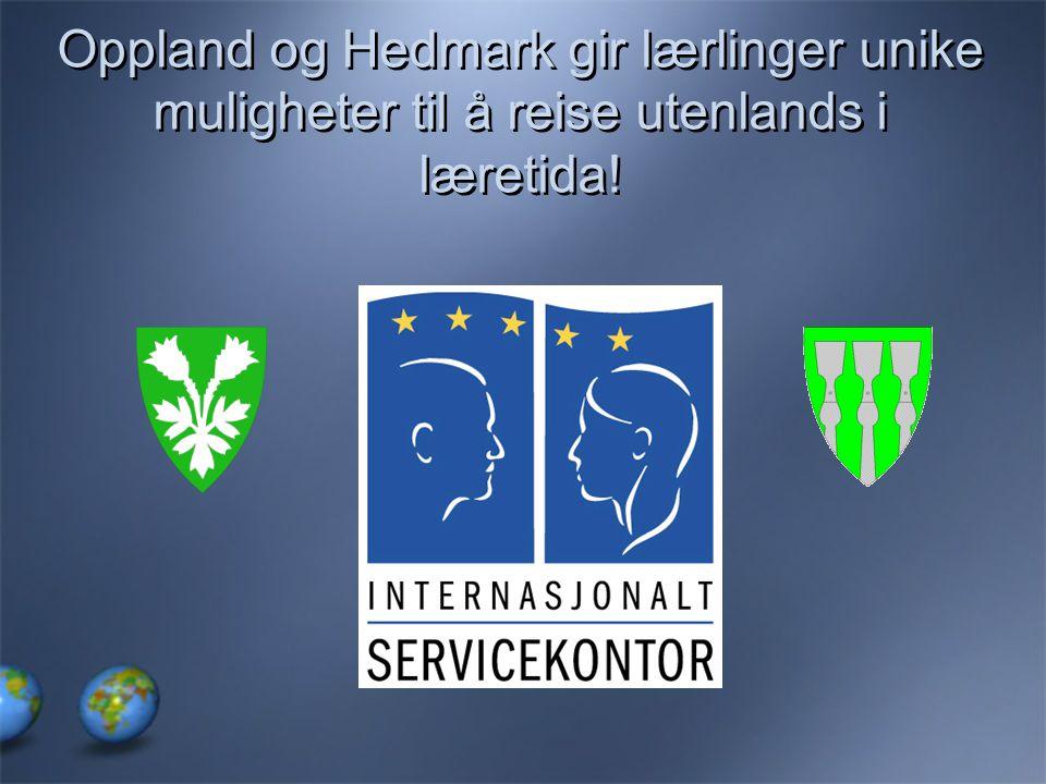 Oppland og Hedmark gir lærlinger unike muligheter til å reise utenlands i læretida!