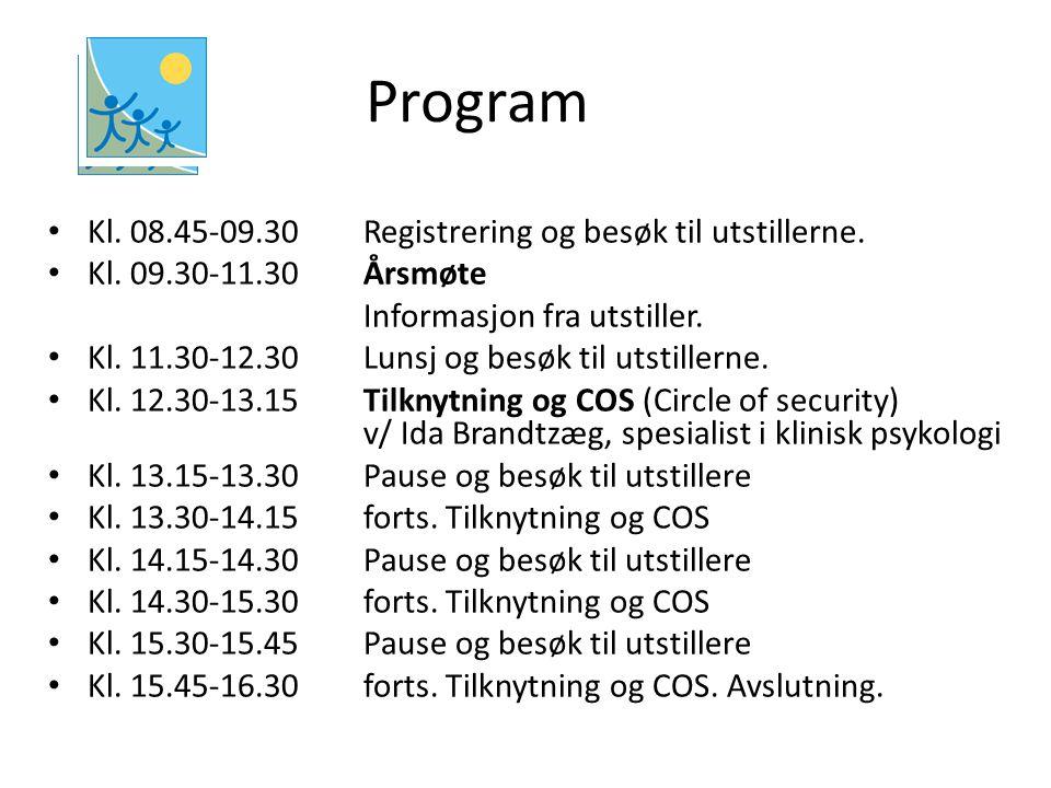 Program Kl. 08.45-09.30 Registrering og besøk til utstillerne. Kl. 09.30-11.30 Årsmøte Informasjon fra utstiller. Kl. 11.30-12.30 Lunsj og besøk til u