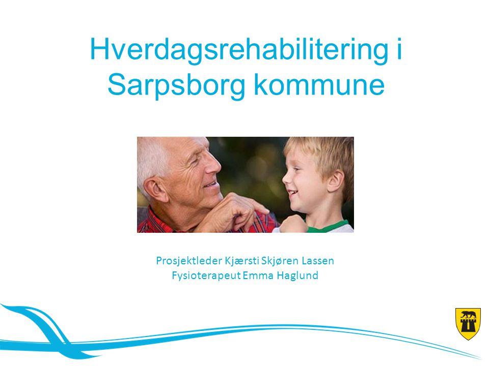 Hva er hverdagsrehabilitering? Status for prosjektet - pasienteksempler Agenda