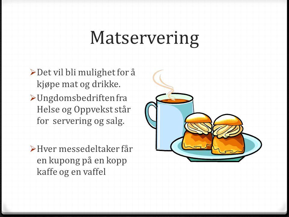 Matservering  Det vil bli mulighet for å kjøpe mat og drikke.