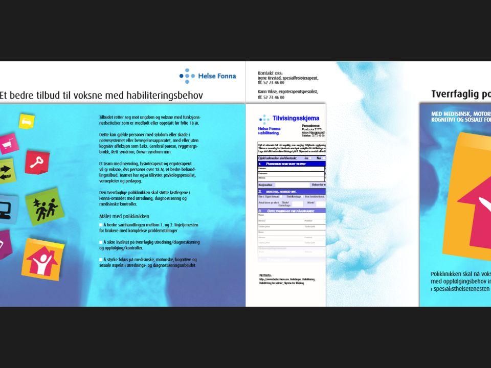 Mål med prosjektet:  Bedre kvalitet på tverrfaglig utredning / diagnostisering og oppfølging / kontroller.