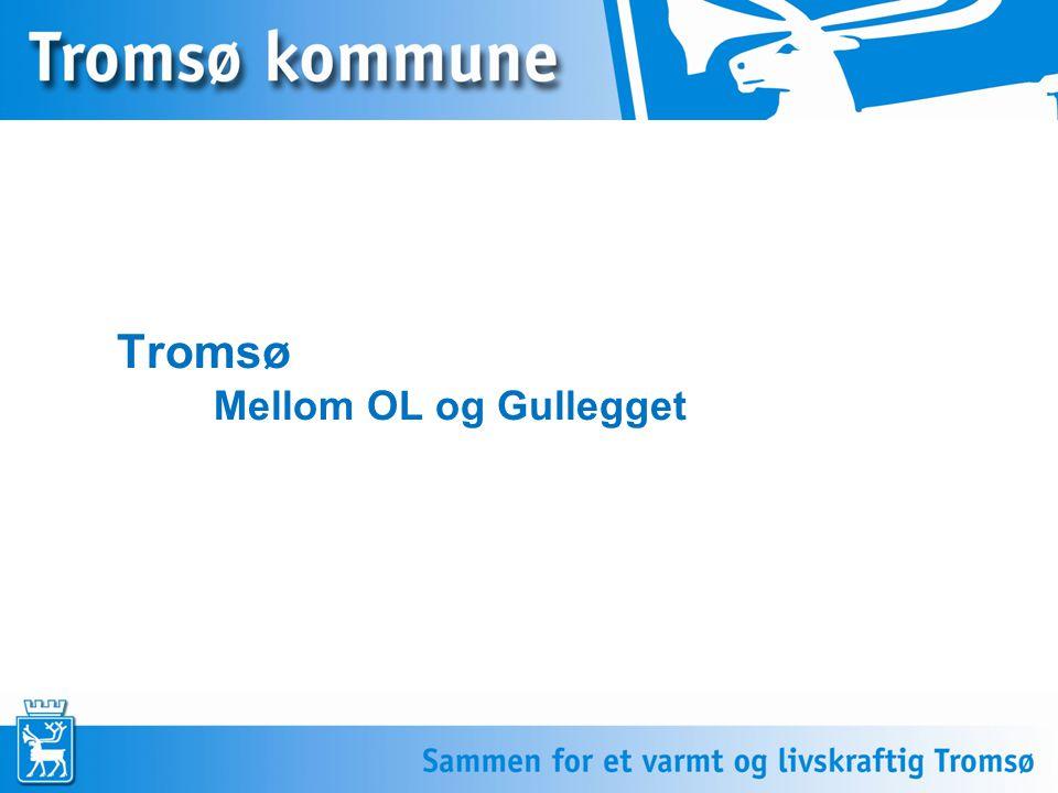 Tromsø Mellom OL og Gullegget